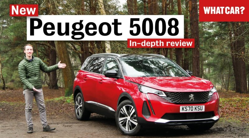 Peugeot 5008 in-depth review 2021 – the best large SUV?   What Car?